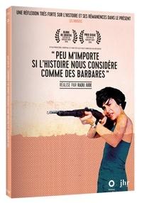 Radu Jude - Peu m'importe si l'histoire nous considère comme des barbares. 1 DVD