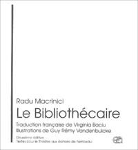 Radu Macrinici - Le bibliothécaire.