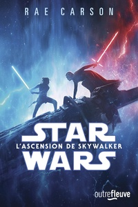Rae Carson - Star Wars Tome 9 : L'ascension de Skywalker.