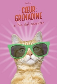 Rae Earl - #Mon chat superstar.