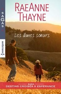 RaeAnne Thayne - Les âmes soeurs.