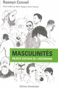 Raewyn Connell - Masculinités - Enjeux sociaux de l'hégémonie.