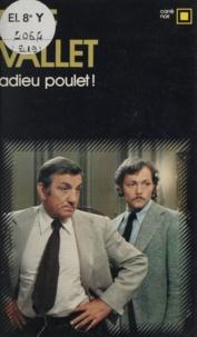 Raf Vallet - Adieu poulet !.