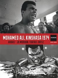 Rafa et Jean-David Morvan - Magnum Photos Tome 4 : Mohamed Ali, Kinshasa 1974.