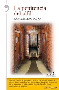 Rafa Melero Rojo - La penitencia del Alfil - Novela Negra.