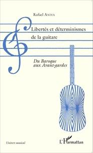 Histoiresdenlire.be Libertés et déterminismes de la guitare - Du Baroque aux avant-gardes Image