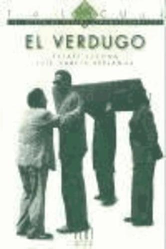 Rafael Azcona et Luis G. Berlanga - El verdugo.
