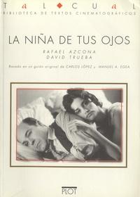Rafael Azcona - La niña de tus ojos.