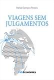 Rafael Campos Pereira - Viagens sem Julgamentos.