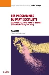 Lemememonde.fr Les programmes du Parti socialiste - Sociologie politique d'une entreprise programmatique (1995-2012) Image