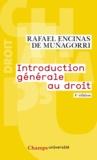 Rafael Encinas de Muñagorri - Introduction générale au droit.