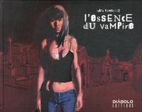 Rafael Fonteriz - L'essence du vampire.