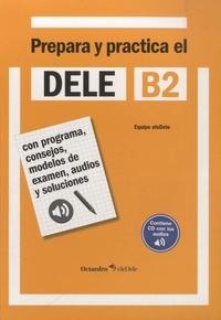 Rafael Hidalgo de la Torre - Prepara y practica el DELE B2. 1 CD audio