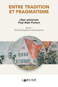 Rafaël Jafferali et Paul Foriers - Entre tradition et pragmatisme - Liber amicorum Paul Alain Foriers, 2 volumes.