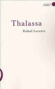 Rafael Lorente - Thalassa.