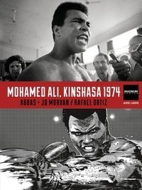Rafael Ortiz et Jean-David Morvan - Magnum Photos - Tome 4 - Mohamed Ali, Kinshasa 1974.