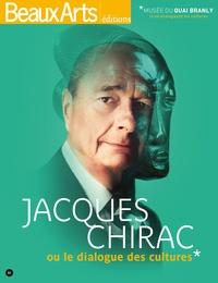 Jacques Chirac ou le dialogue des cultures - Rafael Pic |