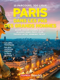 Rafael Pic - Paris, dans les pas des grands hommes.