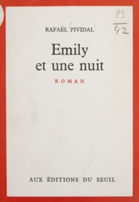 Rafaël Pividal - Emily et une nuit.