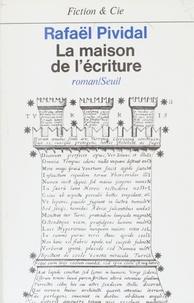 Rafaël Pividal - La Maison de l'écriture.