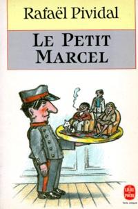 Rafaël Pividal - Le petit Marcel.