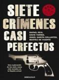 Rafael Reig - Siete Crimenes Casi Perfectos.