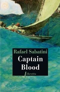Rafael Sabatini - Captain Blood.