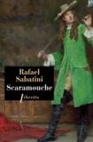 Rafael Sabatini - Scaramouche.