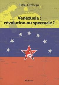 Deedr.fr Venezuela : révolution ou spectacle ? Image