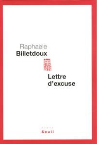 Rafaële Billetdoux - Lettre d'excuse.