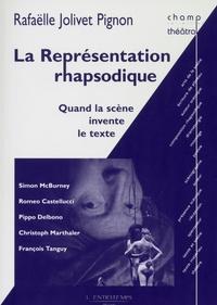 Rafaëlle Jolivet-Pignon - La représentation rhapsodique.