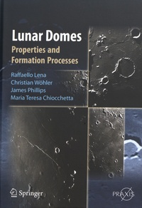 Lunar Domes - Properties and Formation Processes.pdf