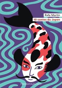 Rafe Martin - 10 contes du Japon.
