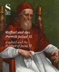 Raffael und das Porträt Julius II. - Das Bild eines Renaissance-Papstes.