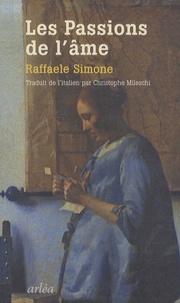 Raffaele Simone - Les passions de l'âme.