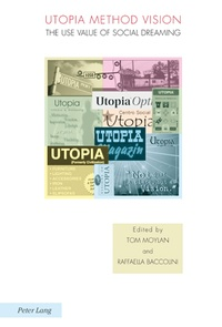 Raffaella Baccolini et Tom Moylan - Utopia Method Vision - The Use Value of Social Dreaming.