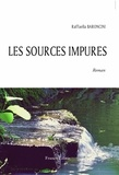 Raffaella Baroncini - Les sources impures.