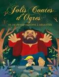 Raffaella et Paola Escobar - Jolis contes d'ogres et de petits enfants à déguster.