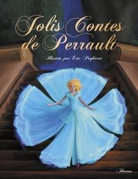 Raffaella et Eric Puybaret - Jolis contes de Perrault.