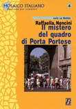 Raffaella Nencini - Il mistero del quadro di Porta Portese - Livello 3/4.