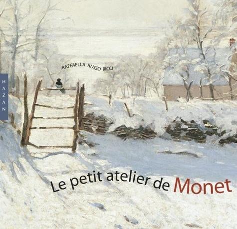 Raffaella Russo Ricci - Le petit atelier de Monet.