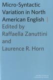 Raffaella Zanuttini et Laurence-R Horn - Micro-Syntactic Variation in North American English.