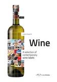 Raffaello Buccheri et Martina Distefano - Graphic Design for Wine - A Selection of Contemporary Wine Labels.