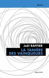 Raffier Joel - La tanière des vainqueurs. Séjours et voyages au Cameroun et au Congo.