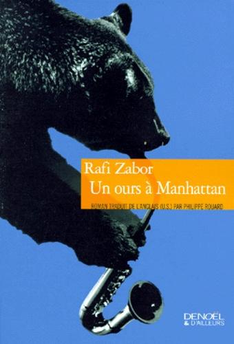 Rafi Zabor - Un ours à Manhattan.