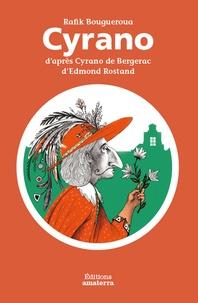 Rafik Bougueroua - Cyrano d'après Cyrano de Bergerac d'Edmond Rostand.