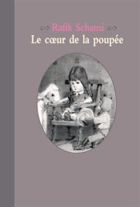 Rafik Schami - Le coeur de la poupée.