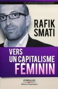 Rafik Smati - Vers un capitalisme féminin.