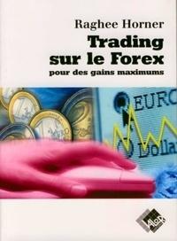 Trading sur le Forex pour des gains maximums - Le secret le mieux gardé de Wall Street.pdf