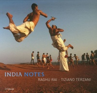 Raghu Rai et Tiziano Terzani - India Notes.